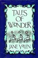 Cover of Tales of Wonder by Jane Yolen