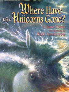 Cover of Where Have the Unicorns Gone? by Jane Yolen