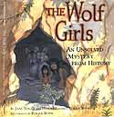 Cover of The Wolf Girls by Jane Yolen and Heidi E Y Stemple