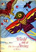 Cover of WORLD ON A STRING: The Story of Kites by Jane Yolen