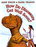 Cover of How Do Dinosaurs Get Well Soon by Jane Yolen