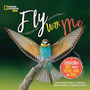 Cover of Fly with Me by Jane Yolen, Adam Stemple, Heidit Stemple, and Jason Stemple
