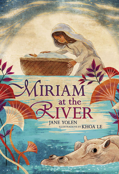 Cover of Miriam at the River by Jane Yolen
