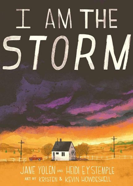 Cover of I am the Storm by Jane Yolen and Heidi Stemple